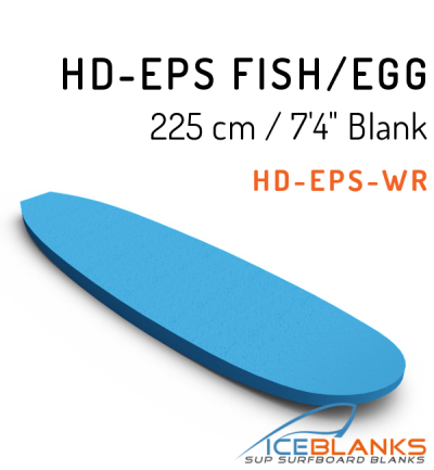 HD-EPS FISH/EGG BOARD Blank 7'-4""
