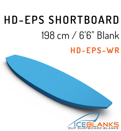 HD-EPS SHORTBOARD Blank 6'-6""